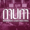 Visit us at the Mikrotik User Meeting